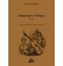Homenaje a Tárrega (2013)/ Score & Parts
