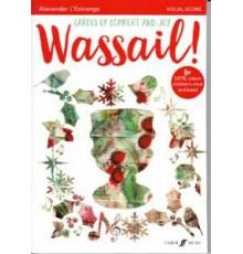 Wassail! Carols of Comfort and Joy/Vocal