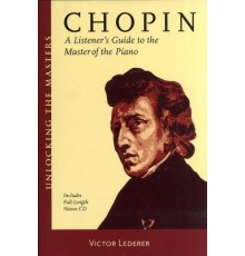 Chopin. A Listener?s Guide to the Master