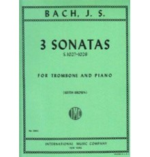 Three Sonatas BWV 1027-1029 for Trombone