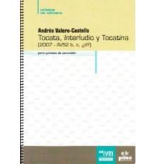 Tocata, Interludio y Tocatina