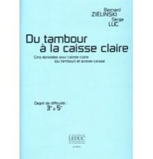 Du Tambour a la Caisse Claire