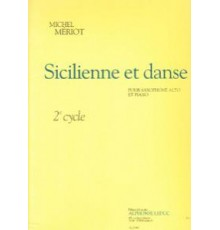 Sicilienne et Danse. 2º Cycle