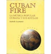 Cuban Fire La Música Popular Cubana y su