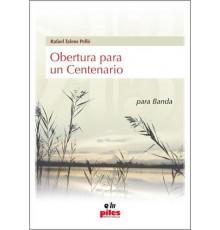 Obertura para un Centenario/ Score & Par