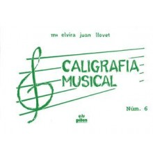 Caligrafía Musical Nº 6