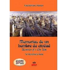 Memorias de un Hombre de Ciudad/ Full Sc