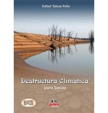 Destructura Climática/ Full Score A-3