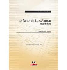 La Boda de Luis Alonso Intermezzo