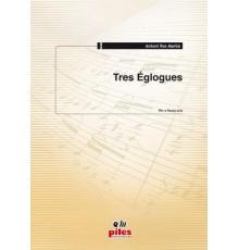 Tres Eglogues
