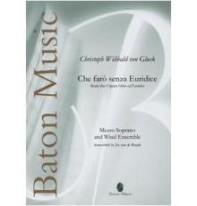 Che Faro Senza Euridice? From the Opera