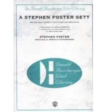 A Stephen Foster Sett
