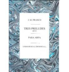 Tres Preludios Op. 55