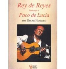 Rey de Reyes. Homenaje a Paco de Lucía