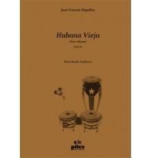 Habana Vieja/ Score & Parts