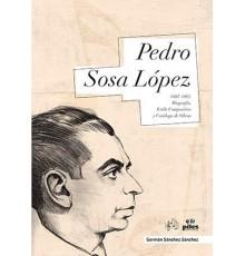 Pedro Sosa López (1887-1953) Biografía,