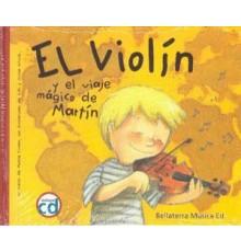 El Violín y El Viaje Magico de Martín