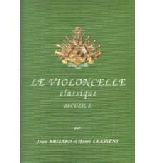 Le Violoncelle Classique Recueil E