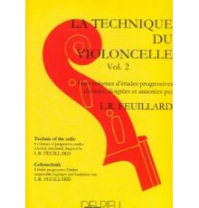 La Technique du Violoncelle Vol.2