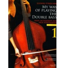 My Way of Playing the Double Bass Vol. 1