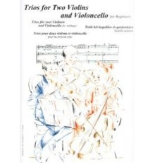 Trios for Two Violins and Violoncello fo