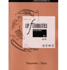 Lip Flexibilites for all Brass Instrumen