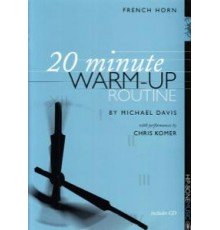 20 Minute Warm-Up Routine for French Hor