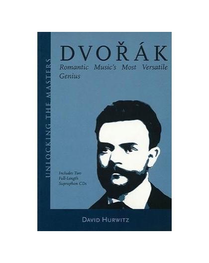 Dvorak. Romantic Music?s Most Versatile
