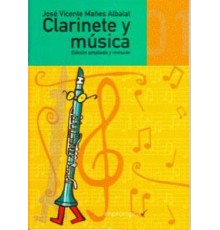 Clarinete y Música Vol. 1 (Edición Revis