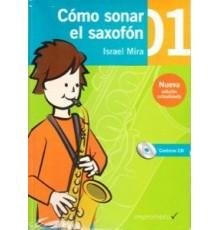 Cómo Sonar el Saxofón 1 Cuaderno   CD
