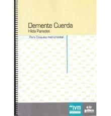 Demente Cuerda/ Full Score
