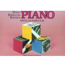 Bastien P. Básico.Piano. Nivel Elemental