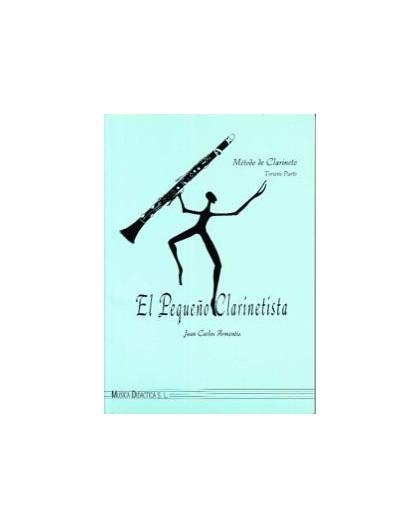 El Pequeño Clarinetista 3. Tercera Parte