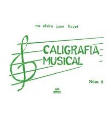 Caligrafía Musical Nº 2