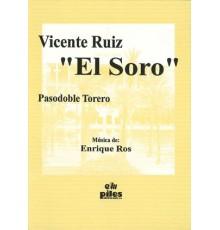 """Vicente Ruiz """"El Soro"""""""