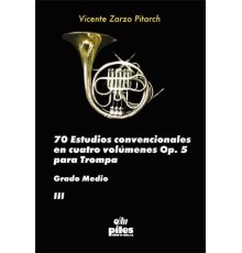 70 Estudios Convencionales Op. 5 Vol.III