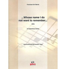 ...Whose Name I do not want to Remember