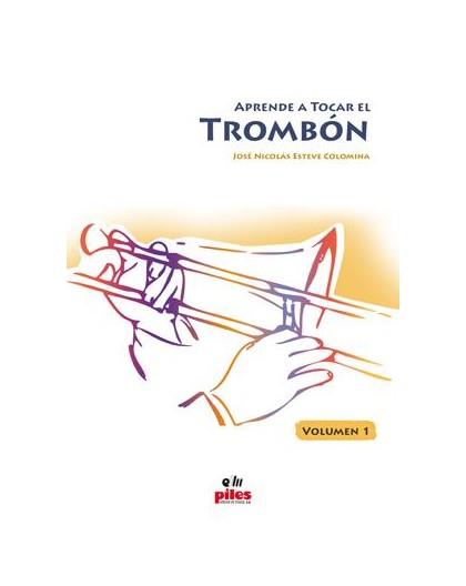 Aprende a Tocar el Trombón Vol. 1