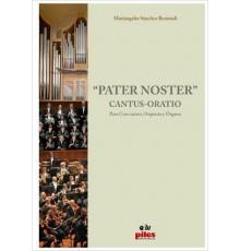 """""""Pater Noster"""" Cantus-Oratio/ Full Score"""