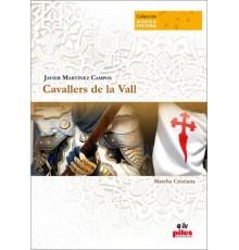 Cavallers de la Vall Marcha Cristiana