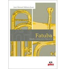 Fatuba. Estudio y Técnica de la Tuba en