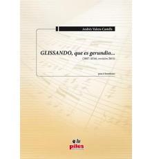 GLISSANDO, que es Gerundio...(2007-AV66,