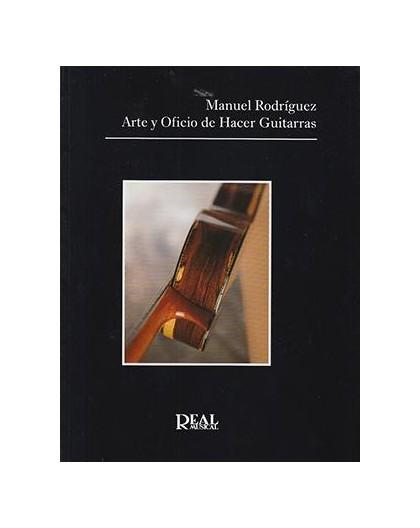 Arte y Oficio de Hacer Guitarras N. Ed.