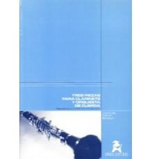 Tres Piezas Para Clarinete y Orquesta De