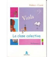 La Clase Colectiva. Viola  Vol. 1