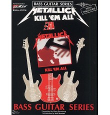 Metallica Kill ?Em All Play It is Bass
