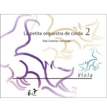 La Petita Orquestra de Corda/ Viola 2