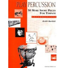 50 More Short Pieces for Timpani