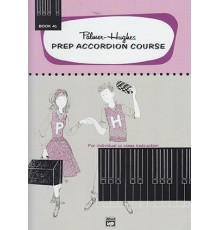 Prep Accordion Course Book 4b