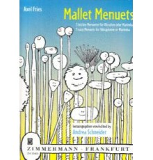 Mallet Menuets. 3 Easy Menuets for Vibra